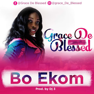 Grace De Blessed Bo Ekom
