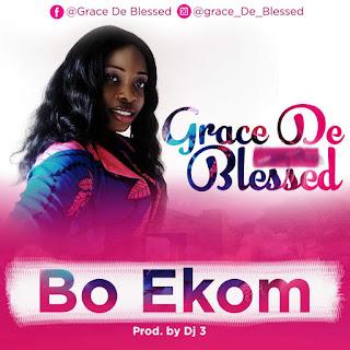 Grace De Blessed Bo Ekom