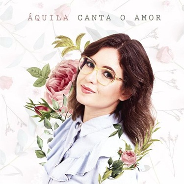 Download Áquila Castro - Canta o Amor (2019)