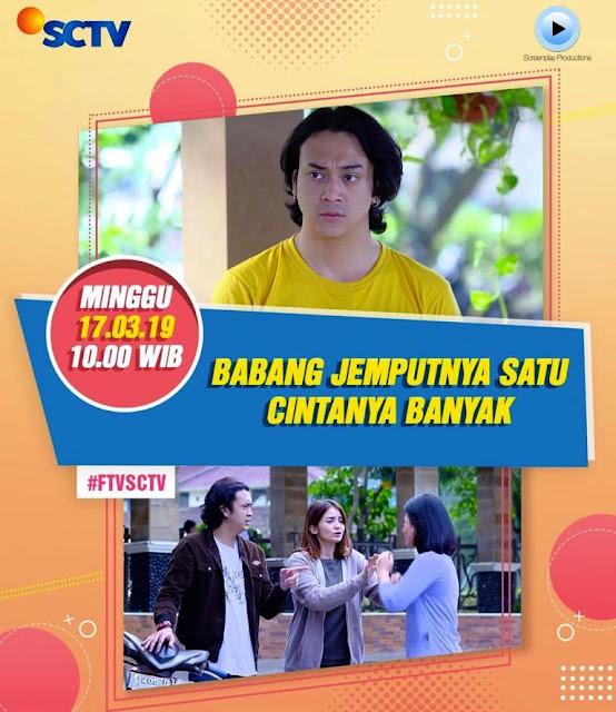 FTV Babang Jemputannya Satu Cintanya Banyak SCTV Lengkap