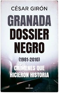 Granada: Dossier negro - Novedad Almuzara