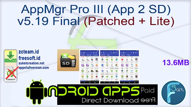 AppMgr Pro III (App 2 SD) v5.19 Final (Patched + Lite)
