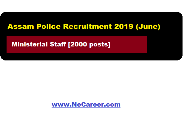 Assam Police Recruitment 2019 (June)