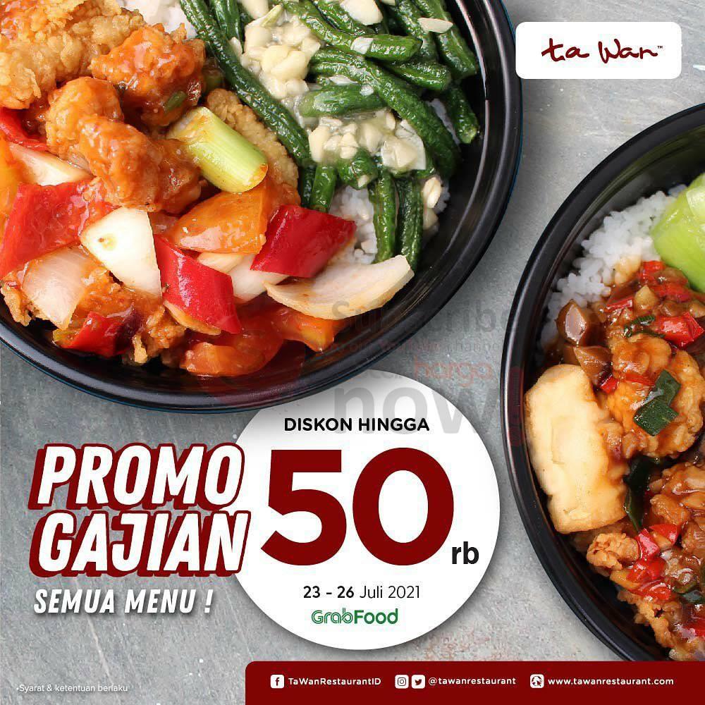 Promo TA WAN RESTAURANT Spesial GAJIAN - Diskon Rp 50.000 Bareng GRABFOOD
