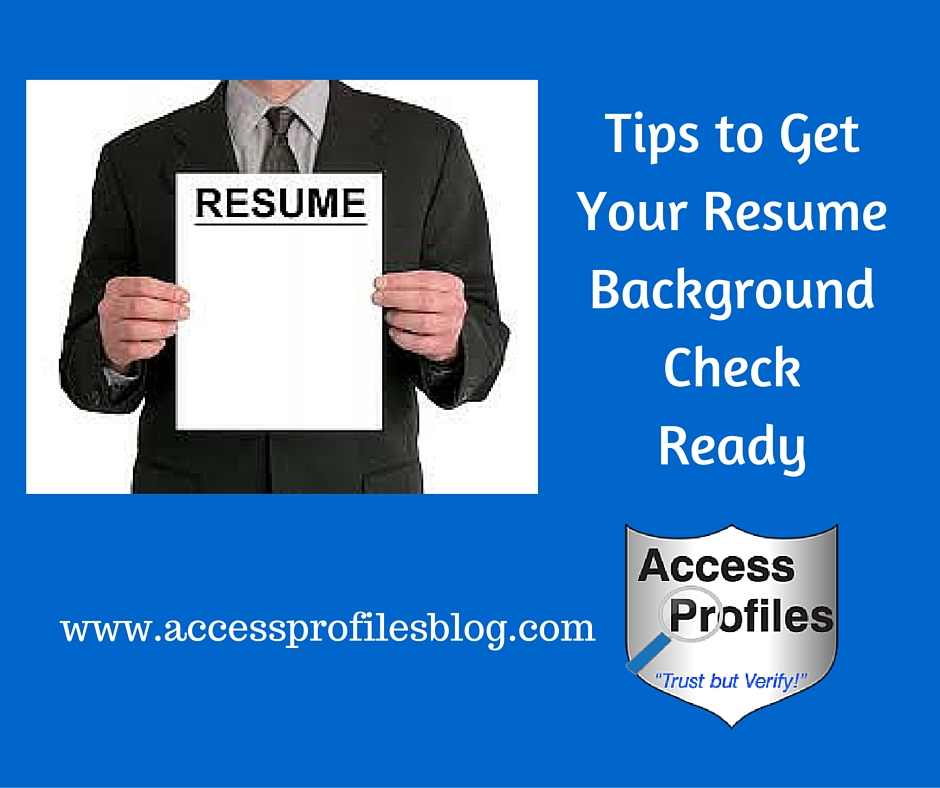 Access Profiles Inc Tips To Help You Get Your Resume Background