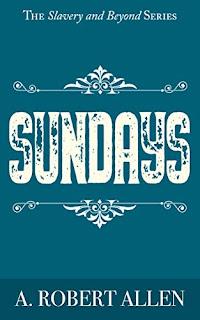 Sundays - historical fiction book promotion sites A. Robert Allen