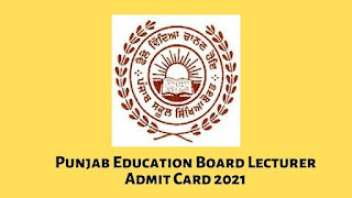 Punjab Education Board Lecturer Admit Card 2021