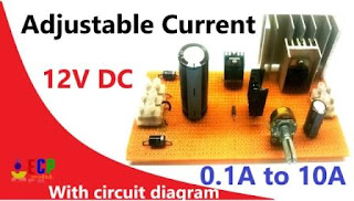 How to make 12v adjustable current power supply