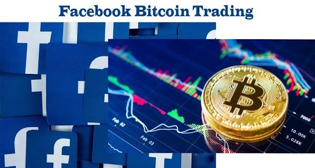 Facebook Bitcoin Trading – Facebook Bitcoin Buy Sell Groups | How to Access Facebook Bitcoin Trading