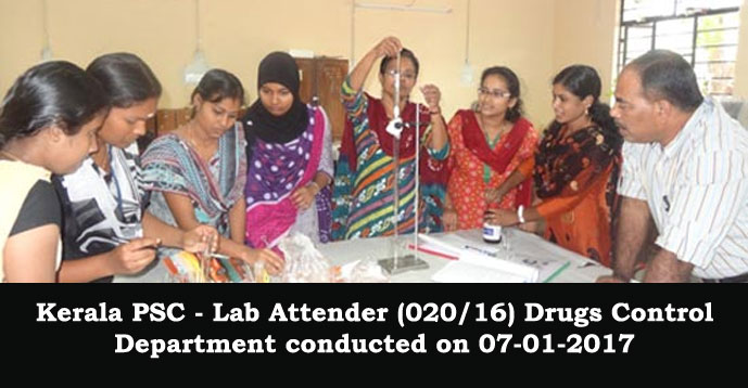 Kerala PSC - Lab Attender (020/16) Drugs Control Department conducted on 07-01-2017