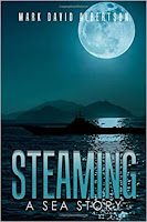 Steaming - A Sea Story (Mark David Albertson)