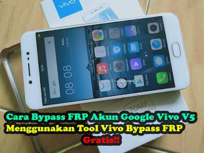 Cara-Bypass-FRP-Akun-Google-Vivo-V5-Dengan-Tool-Vivo-Bypass