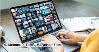 Menonton Film / Marathon Film Agar Tidak Merasa Bosan dan Stress Saat WFH