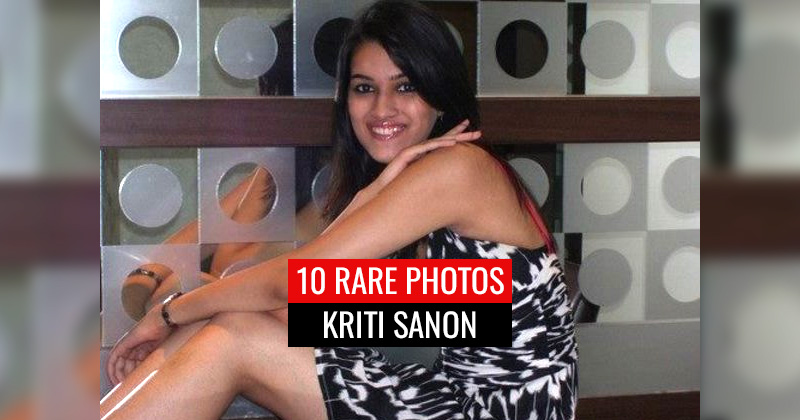 Kriti Sanon's rare unseen photos before she became famous.