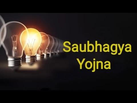 Saubhagya Yojana   Pradhan Mantri Sahaj Bijli Har Ghar Yojana   Saubhagya Scheme full details  PM Sahaj Bijli Har Ghar Yojana   PMSBHGY full form