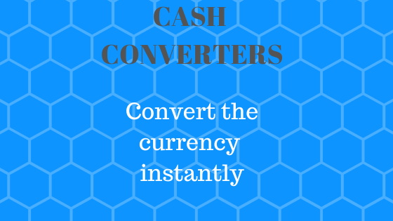 Cash Converters | currency converter
