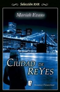 Reseña: Ciudad de Reyes de Mariah Evans