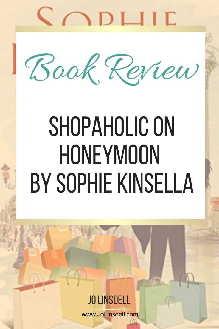 Book Review Shopaholic on Honeymoon by Sophie Kinsella