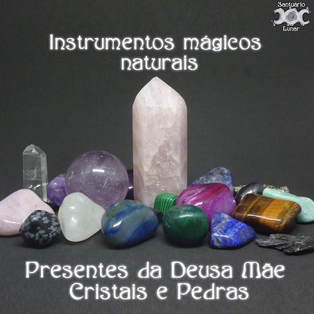 Instrumentos mágicos naturais - Presentes da Deusa Mãe: Cristais e Pedras | Magia, Bruxaria, Wicca, Paganismo