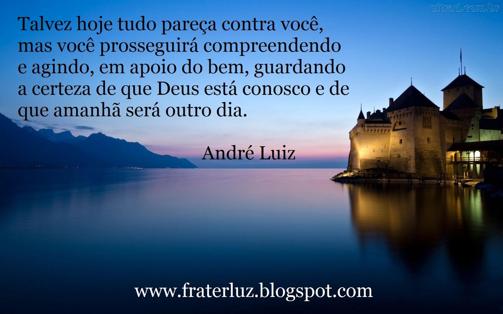 Mensagem Espírita De Otimismo: FRATERLUZ: Otimismo Sempre (André Luiz