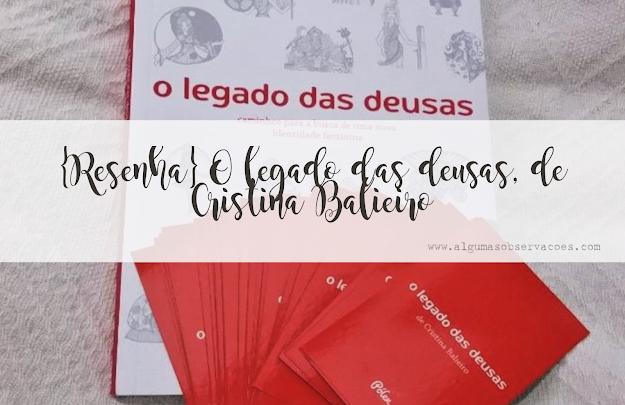 Imagem com capa e cartas do livro O legado das Deusas, de Cristina Balieiro (Editora Pólen)