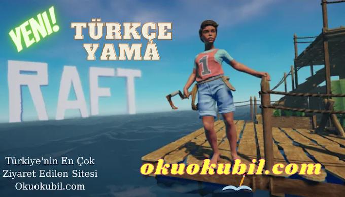 Raft PC Türkçe Yama v4.2 İndir Kurulum Son Sürüm 2021 Yeni