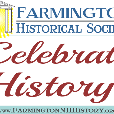 You're invited to Celebrate History with the Farmington Historical Society