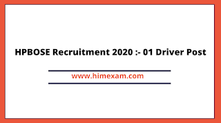HPBOSE Recruitment 2020 :- 01 Driver Post