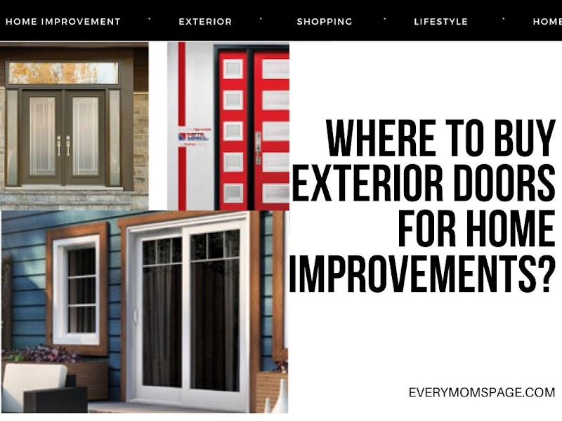 Where to Buy Exterior Doors for Home Improvements?