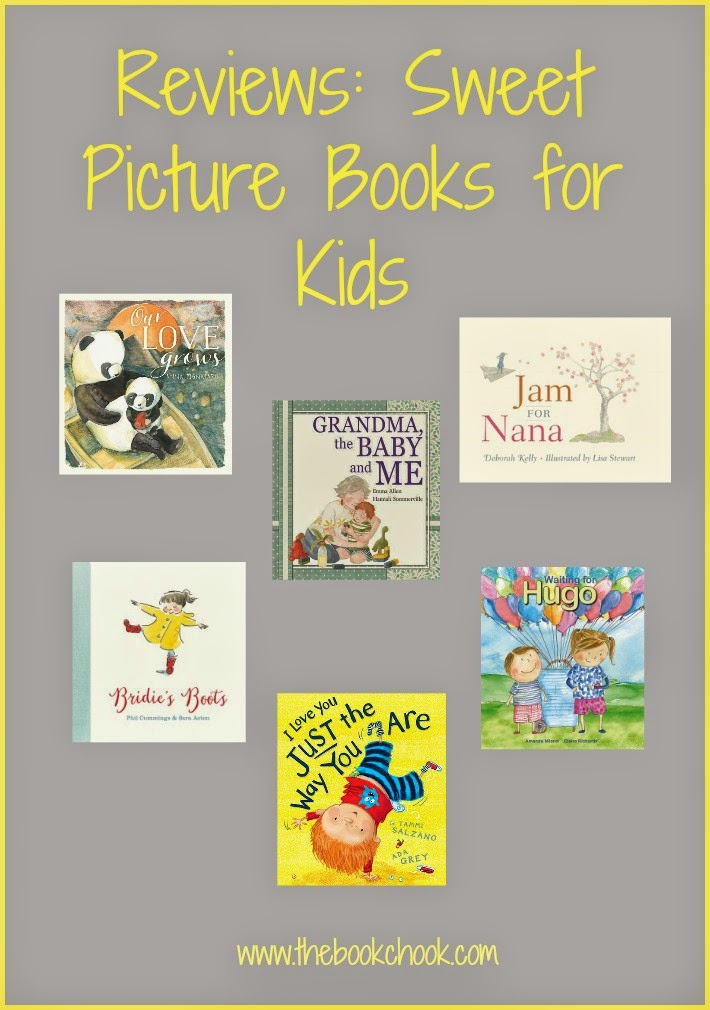 The Book Chook: Reviews: Sweet Picture Books for Kids