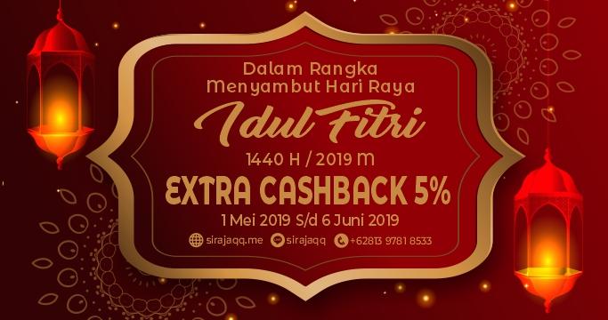 Extra Cashback 5% Menyambut Ramadhan 1440