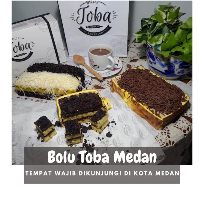 Bolu Toba Medan, Tempat Wajib Dikunjungi di Kota Medan