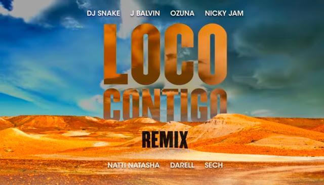 Loco contigo remix DJ snake Lyrics by J Balvin, Ozuna, Nicky Jam, Natasha Darrel