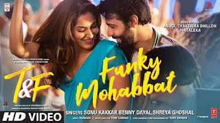 फंकी मोहब्बत Funky Mohabbat Hindi Lyrics - Sonu Kakkar