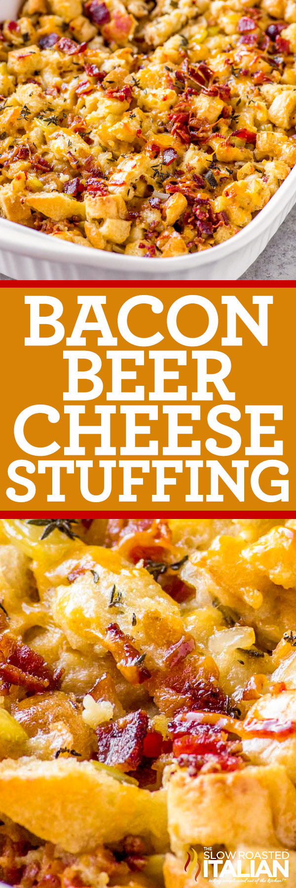 titled image for Pinterest (and shown): Beer Cheese Bacon Stuffing Casserole