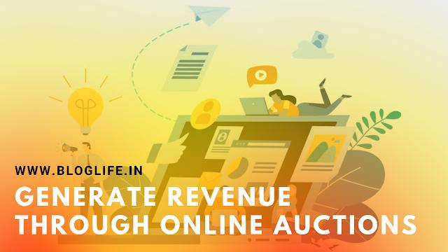 Generate revenue through online auctions