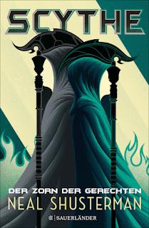 Scythe - Der Zorn der Gerechten von Neal Shusterman