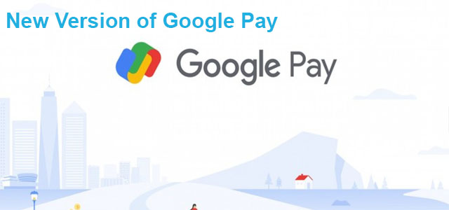 Google Pay Makes it Easier Than Ever to Make Payments