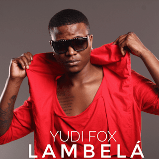 Yudi Fox-Lambelá(Tarrachinha) | Download mp3