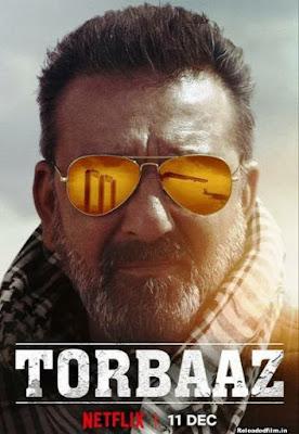 Torbaaz (2020) Full Hindi Movie 480p 720p 1080p Download HD