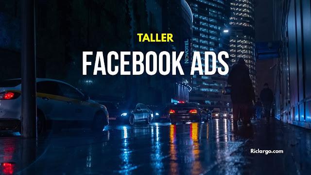taller-facebook-ads-curso-bogota-riclargo