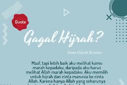GAGAL Hijrah ? Sebuah Cerita Inspirasi