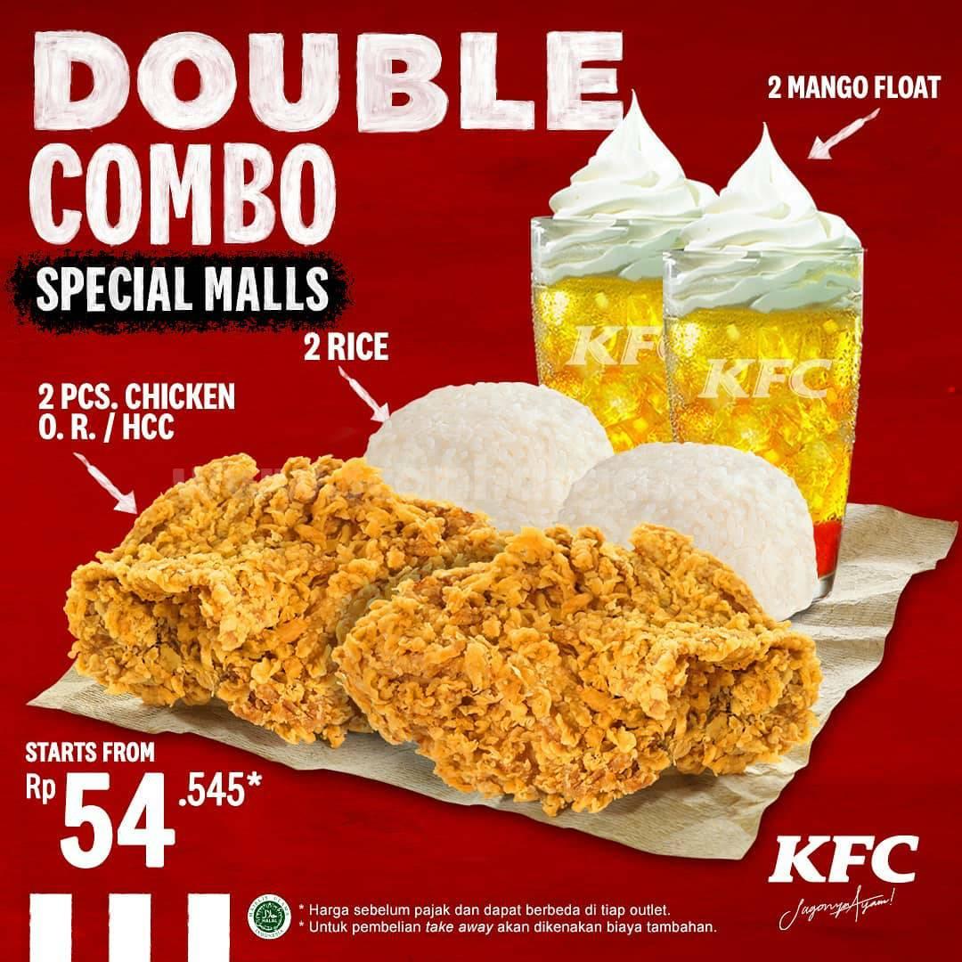 KFC DOUBLE COMBO SPECIAL MALLS Promo – 2 pcs Chicken + 2 Nasi + 2 Manggo Float harga mulai Rp 54.545