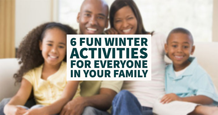 Fun Winter Activities for Everyone in Your Family