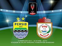 Persib vs PSM Makassar, Piala Presiden 2017 (6 Februari)