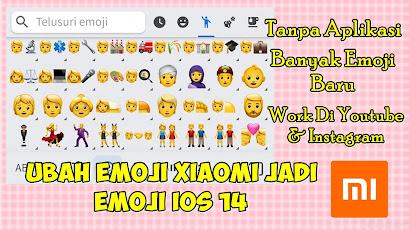 Cara Mengubah Emoji Xiaomi Menjadi Emoji IOS 14 Tanpa Aplikasi