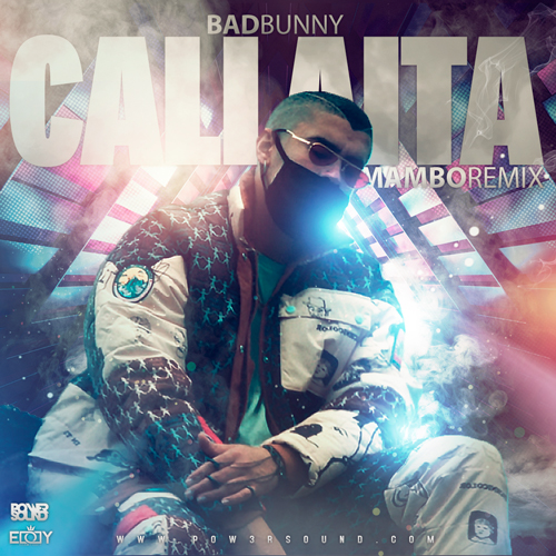 https://www.pow3rsound.com/2019/07/bad-bunny-callaita-mambo-remix.html