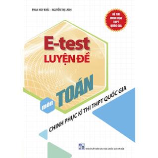 E - Test Luyện Đề Chinh Phục Kì Thi THPT Quốc Gia Môn Toán ebook PDF EPUB AWZ3 PRC MOBI