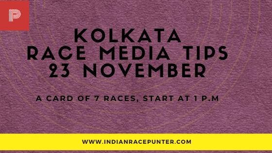 Kolkata Race Media Tips 23 November