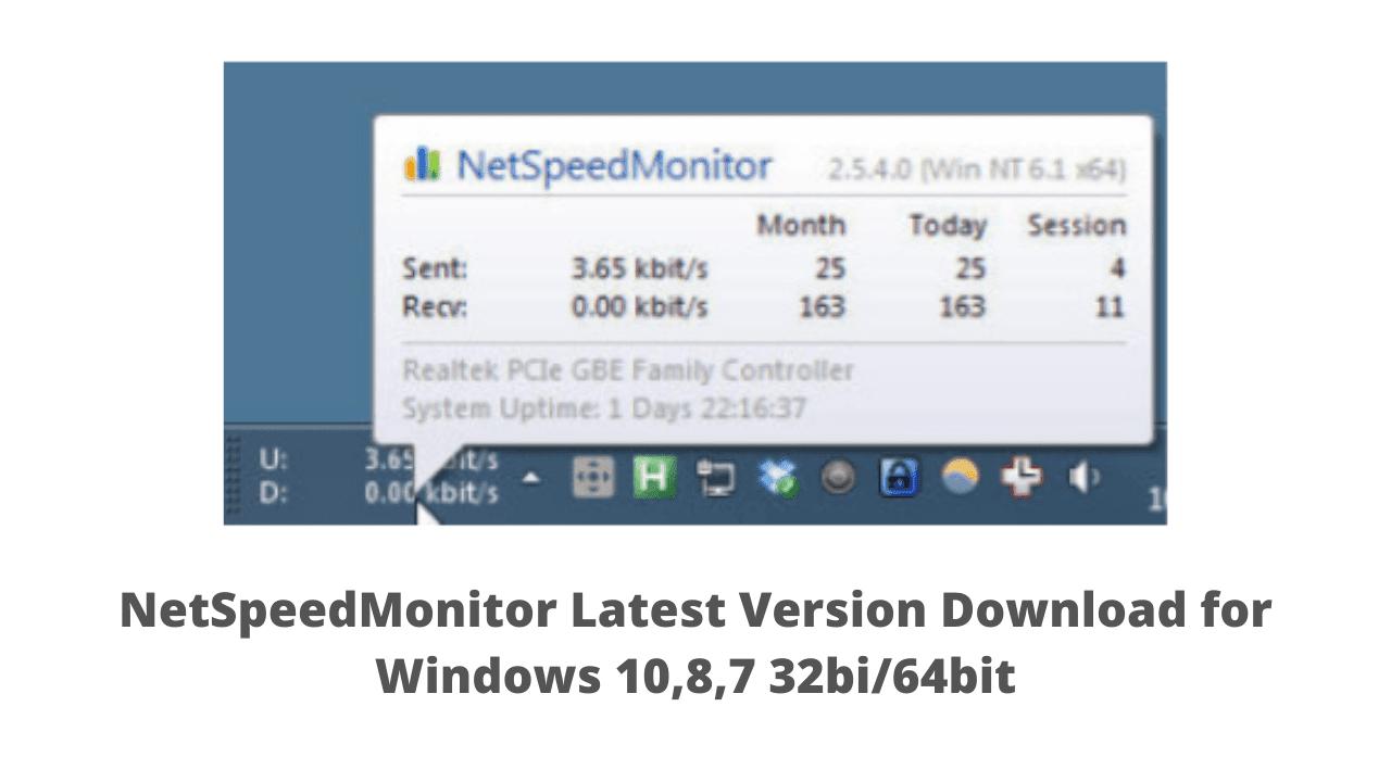 NetSpeedMonitor Latest Version Download for Windows 10,8,7 32bi/64bit